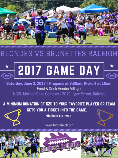 Blondes vs Brunettes Raleigh 2017 Game Day